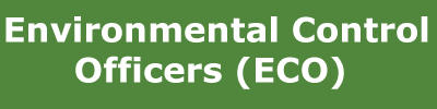 Environmental Control Officers (ECO)